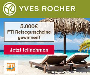 YVES ROCHER 5000€ FTI Reisegutscheine gewinnen!