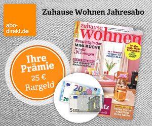 Jetzt 25 EUR in bar oder 30 EUR Zalando Gutschein zum Zuhause Wohnen Abo gratis dazu erhalten. Nutzen Sie diese Aktion und lesen Sie