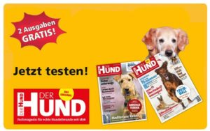 """""""Der Hund"""": 2 Ausgaben kostenlos und frei Haus!"""