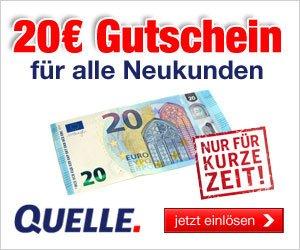 Quelle: 20 EUR Neukunden Gutschein