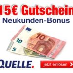 Quelle: 15 EUR-GUTSCHEIN für Neukunden