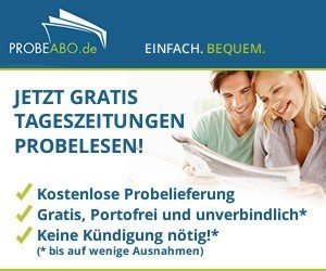 Gratis Tageszeitung nach Wahl im Probeabo