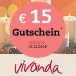 15 Euro Gutschein für Ihren Einkauf bei vivanda