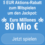 Euro Millones-Jackpot bei 80 Mio. EUR – hier 5 EUR Rabatt zum Mitspielen!