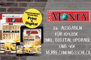 Halbjahresabo des Finanzmagazins Focus Money jetzt für 19,20 statt 109,20 EUR. Greifen Sie jetzt zu und sparen Sie 90 EUR beim Abschluss des Probeabos