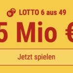 5 Mio EUR-Jackpot knacken im Lotto 6 aus 49: 5 Felder KOSTENLOS!