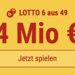 4 Mio EUR-Jackpot knacken im Lotto 6 aus 49: 5 Felder KOSTENLOS!