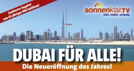 """Zum 65. Geburtstag von BILD finden Sie unter dem Motto """"Dubai für alle"""" bei sonnenklar.tv eine exklusive Dubai-Reise ab 499 EUR (!!) inkl. vielen Extras!"""