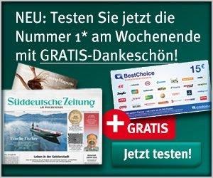 Lesen Sie die Süddeutsche Zeitung im günstigen SZ Probeabo mit 30% Rabatt. Zudem erhalten Sie noch einen 15 EUR Best-Choice Gutschein zur freien Verwendung!
