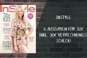 ERhalten Sie jetzt das InStyle Abo günstiger - dank 30 EUR Ersparnis! Zahlen Sie somit nur 2 EUR für 8 Ausgaben des Lifestylemagazins.