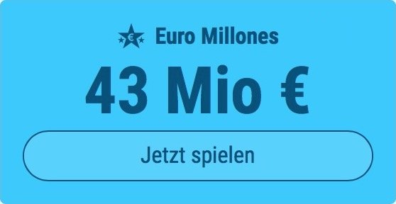 Jackpot knacken bei Euro Millones: Ausgespielt werden 43 Mio EUR, und bei uns spielen Tipp24-Nekunden mit nur 3 EUR Einsatz mit (statt mit 9 EUR)