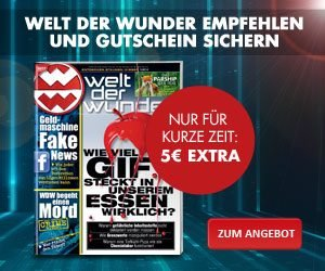 Das Welt der Wunder Abo (12 Ausgaben) gibt's für 45,60 EUR. Zudem erhalten Sie für kurze Zeit einen 40 EUR Gutschein nach Wahl gratis dazu!
