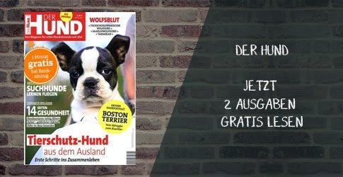 Hundefreunde aufgepasst! Erhalten Sie jetzt 2 Ausgaben DER HUND kostenlos. Lesen Sie alles wissenswerte über Ernährung, Erziehung und mehr!