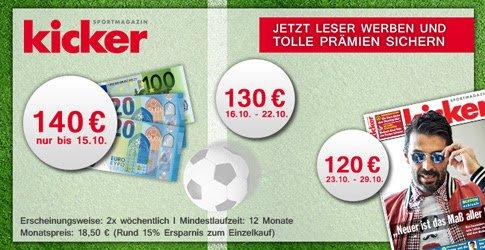 Jetzt bis zu 140 EUR Prämie beim Kicker Abo Countdown abstauben! Erhalten Sie 1 Jahr lang das beliebte Sportmagazin zum Schnäppchenpreis.