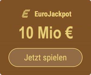 Freitag den EuroJackpot knacken und 10 Mio. EUR gewinnen: Tipp24-Neukunden erhalten über uns 5 Tippfelder GESCHENKT = 10 EUR Rabatt!