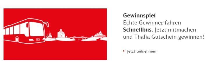 Bahn Gewinnspiel: Schnellbus fahren Thalia Gutschein gewinnen
