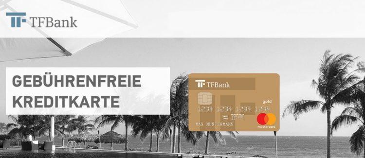 gebührenfreie Kreditkarte der TF Bank