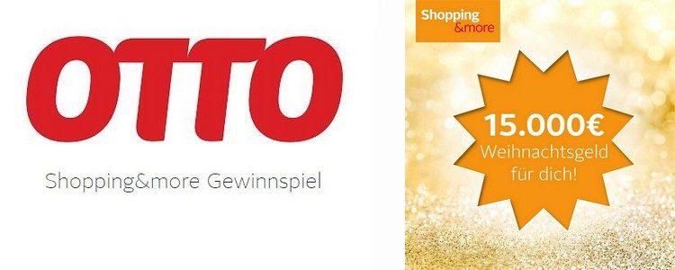 15.000€ Weihnachtsgeld bei OTTO gewinnen
