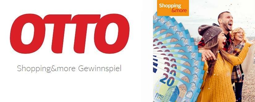Otto Shopping&More Gewinnspiel