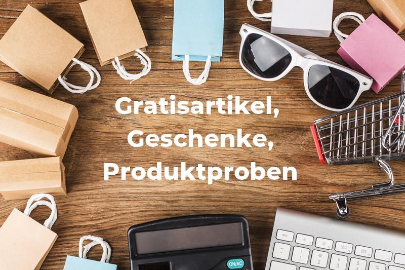 Gratisartikel, Geschenke, Produktproben