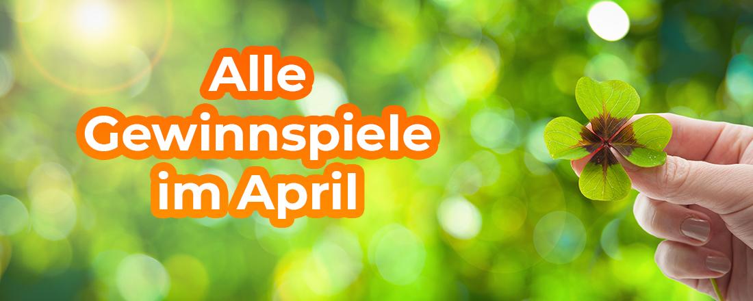 Gewinnspiele im April