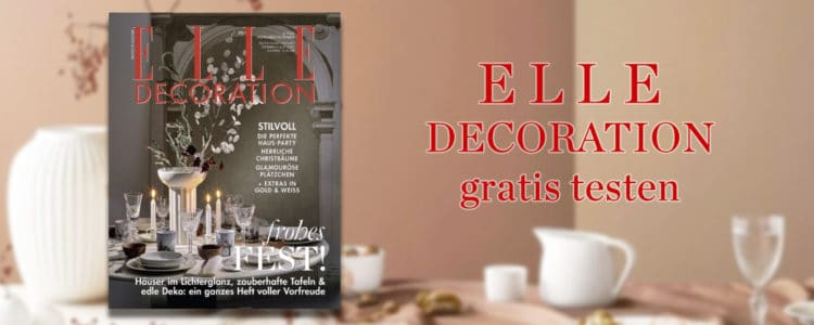 ELLE Decoration gratis testen