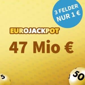 EuroJackpot 47 Mio €