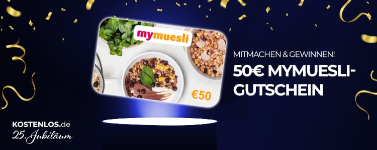 50€ mymuesli-Gutschein gewinnen